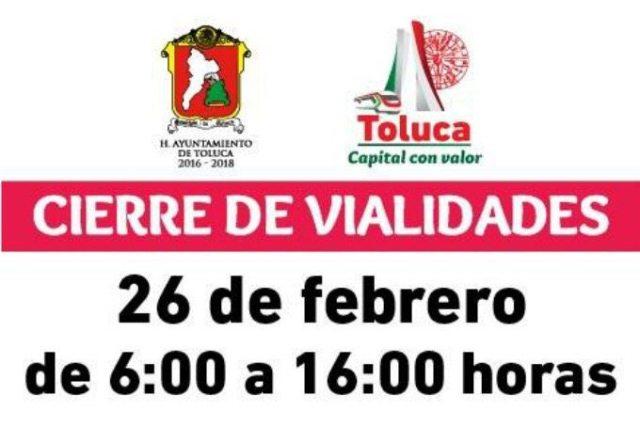 Hasta las 16:00 serán abiertas la s vialidades en Toluca