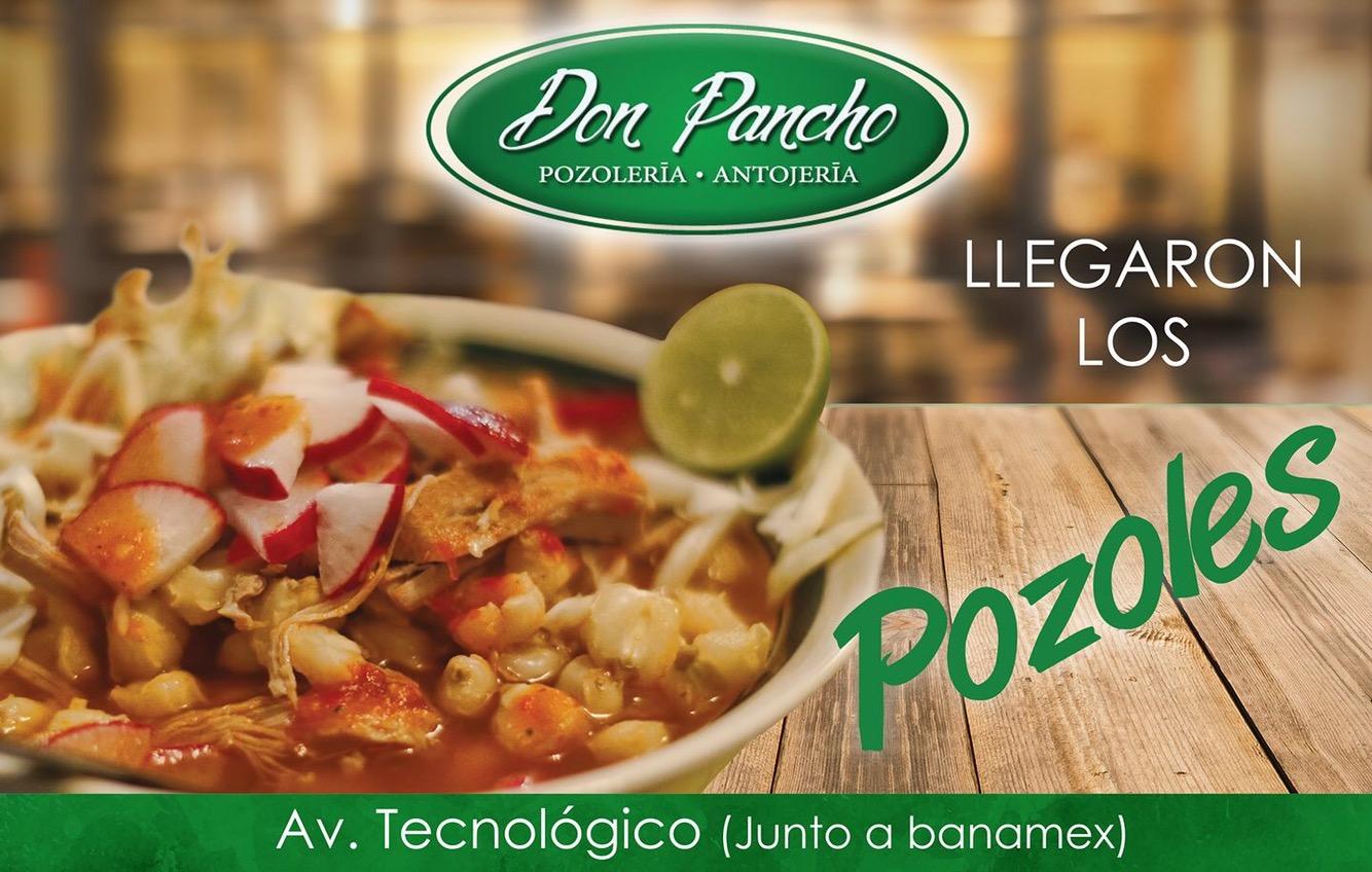 ''Don Pancho'' Pozolería y Antojería, un lugar lleno de gastronomía 100% mexicana.