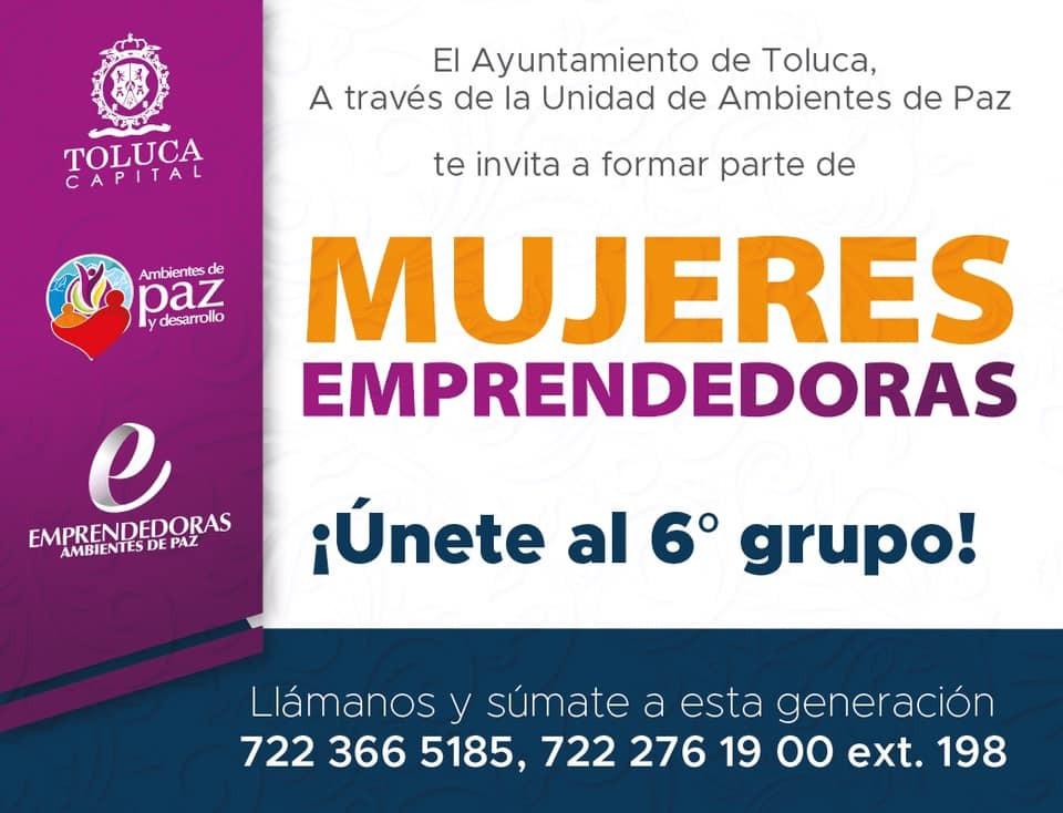 Abre Toluca convocatoria para formar el 6º Grupo de Mujeres Emprendedoras