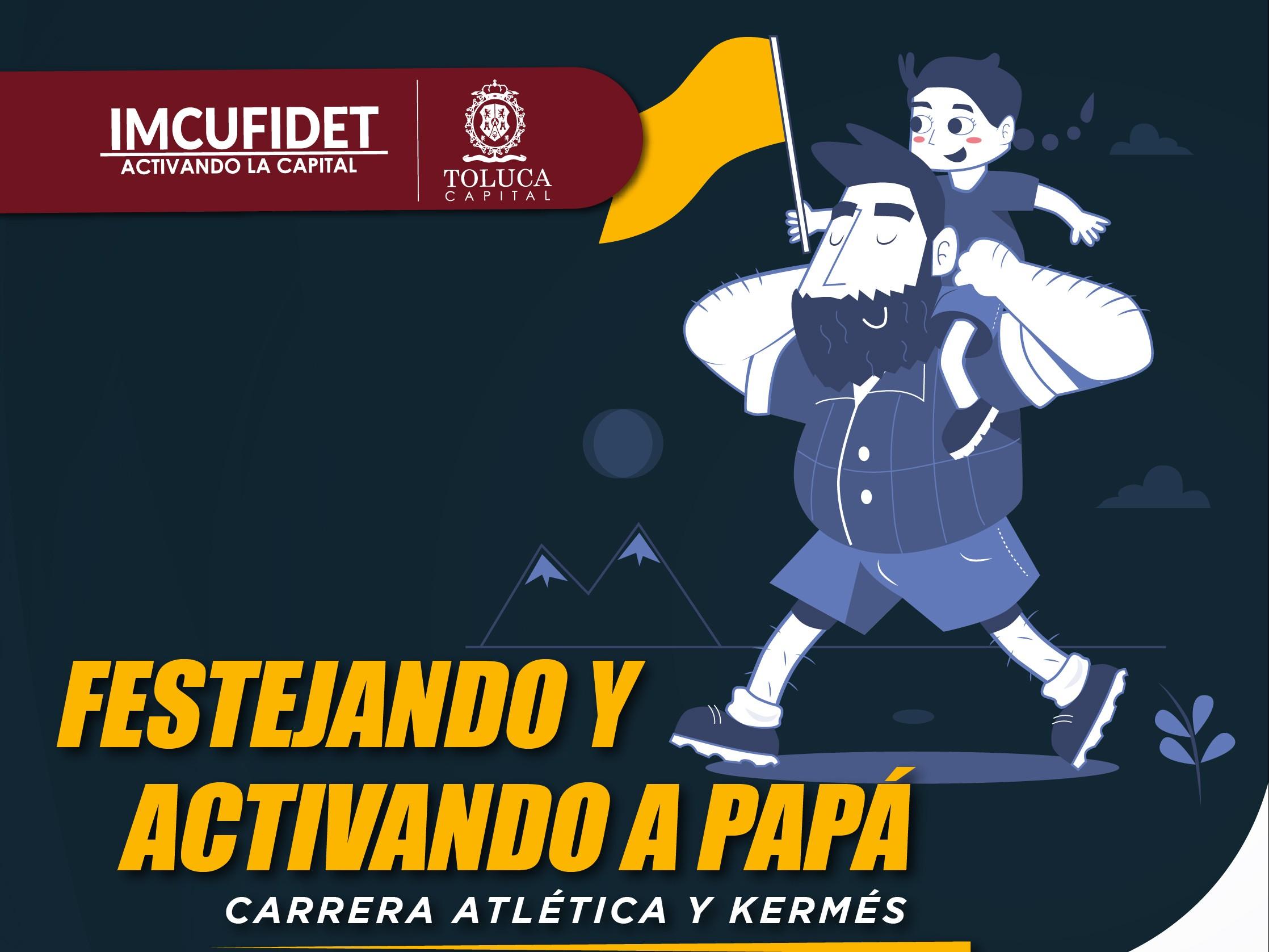 Festeja Toluca el Día del Padre con carrera atlética 5k