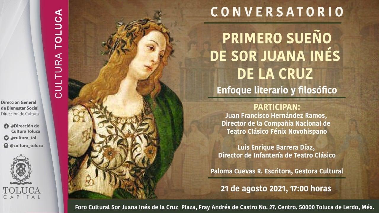 """Invita Toluca al conversatorio """"Primero sueño, de Sor Juana Inés de la Cruz. Enfoque literario y filosófico"""""""