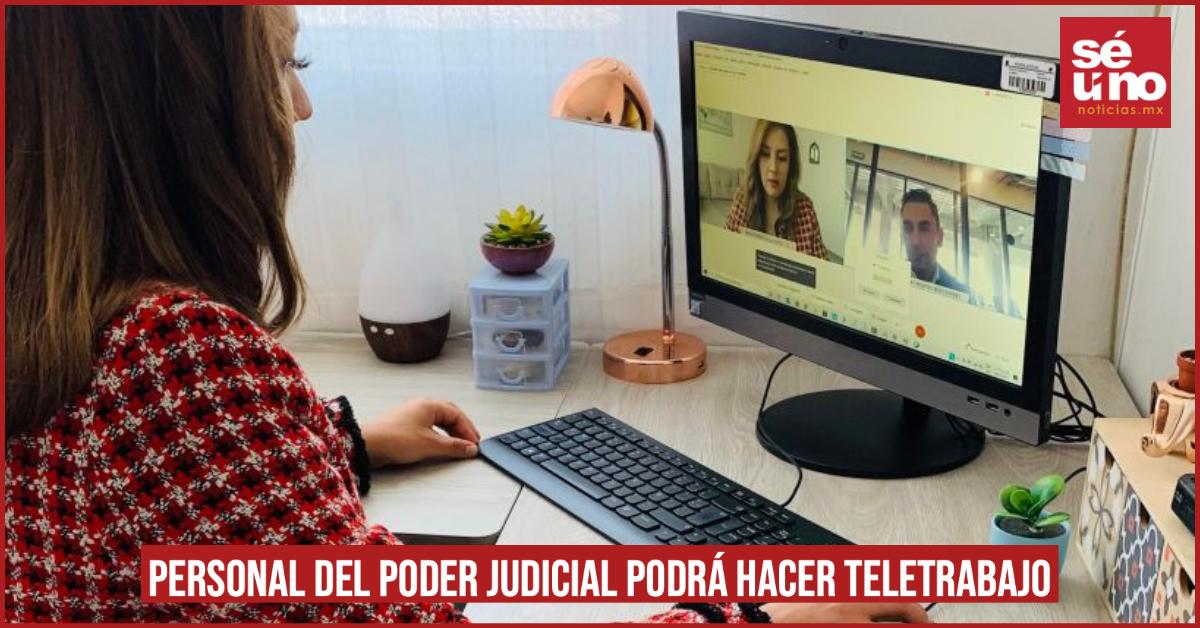 Personal del poder judicial podrá hacer teletrabajo