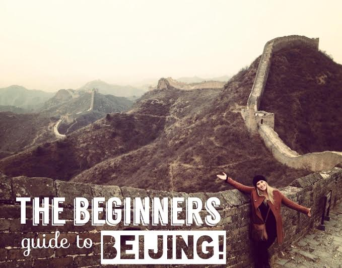 The Beginners Guide to Beijing, China. Seven Continents Sasha