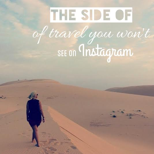 The side of Travel you won't see on Instagram