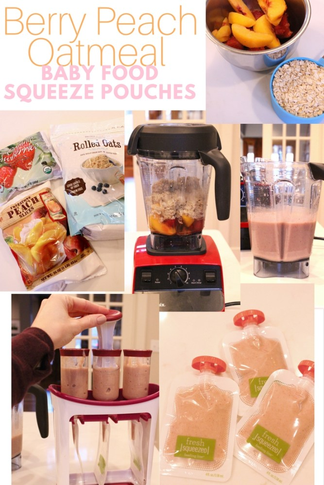 how to make homemade baby food squeeze pouches and purees; berry peach oatmeal baby food squeeze pouches