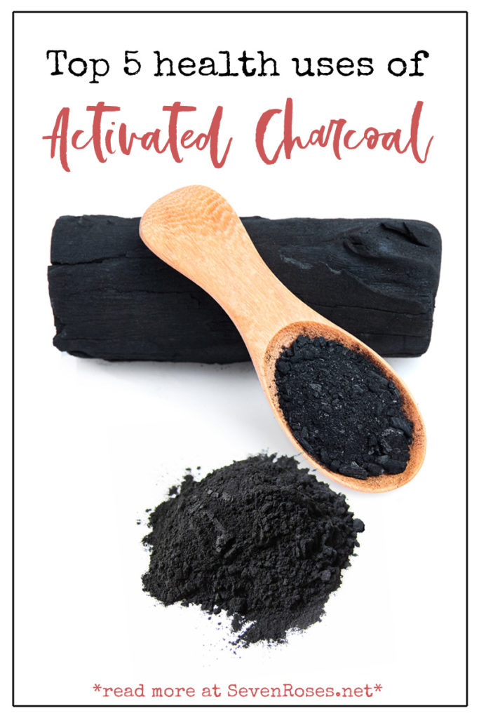 Top 5 health uses of activated charcoal - Seven Roses