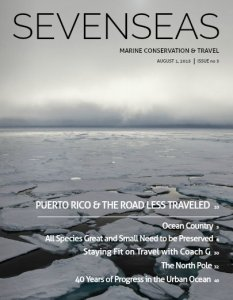 puerto rico, the north pole, august 2015 sevenseas media issue cover marine conservation and travel