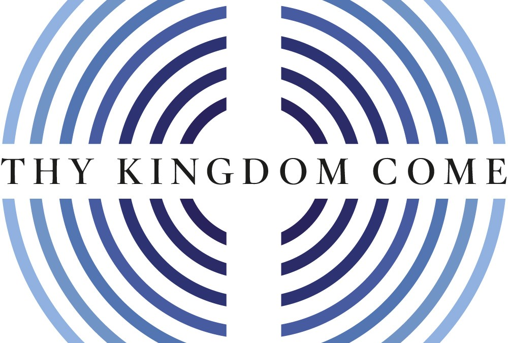 'Thy Kingdom Come' …