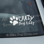 Crazy Dog Lady Car Window Stickers