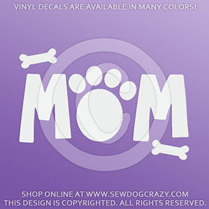 Dog Mom Vinyl Stickers