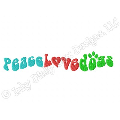 Peace Love Dogs Embroidery