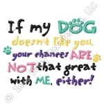My Dog Doesn't Like You Embroidery