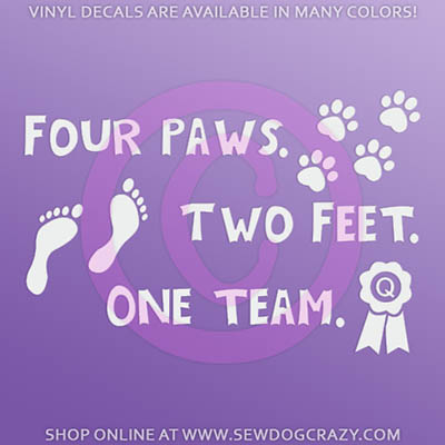 Four Paws Two Feet One Team Decal