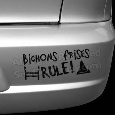 Bichons Frises Rule Bumper Stickers