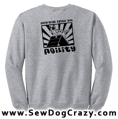 Australian Cattle Dog Agility Sweatshirt