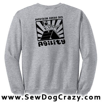 Australian Cattle Dog Agility Sweatshirt