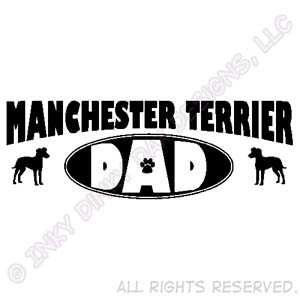 Manchester Terrier Dad Gifts