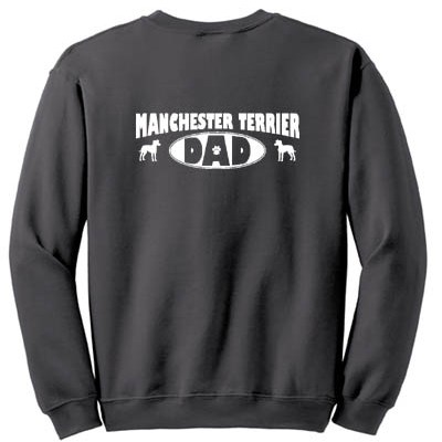 Manchester Terrier Dad Sweatshirt