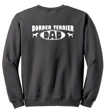 Border Terrier Dad Sweatshirt