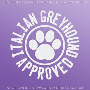 Italian Greyhound Approved Decal