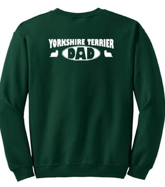 Yorkshire Terrier Dad Sweatshirt