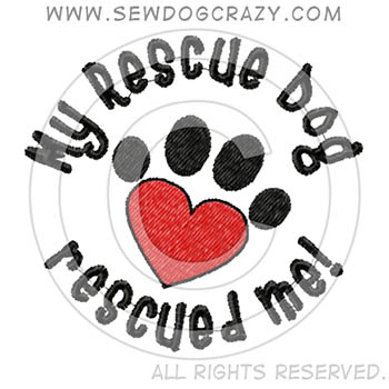My Rescue Dog Rescued Me Shirts