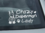 Crazy Doberman Lady Decal