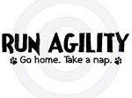 Run Agility Take a Nap Apparel
