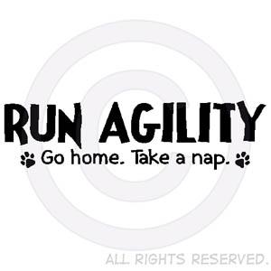 Run Agility Take a Nap Apparel