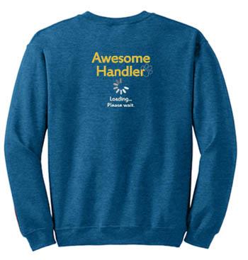 Funny agility handler sweatshirt