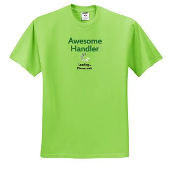 Awesome Dog Handler T-shirt