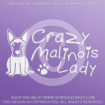 Crazy Malinois Lady Car Decals