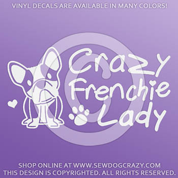 Crazy Frenchie Lady Vinyl Sticker