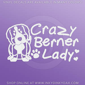 Crazy Berner Lady Decal
