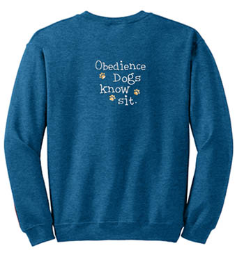 Embroidered Obedience Dog sweatshirt