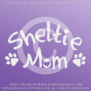 Sheltie Mom Vinyl Stickers
