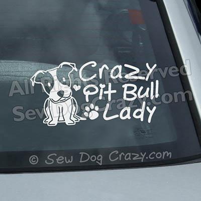 Crazy Pit Bull Lady Car Window Sticker