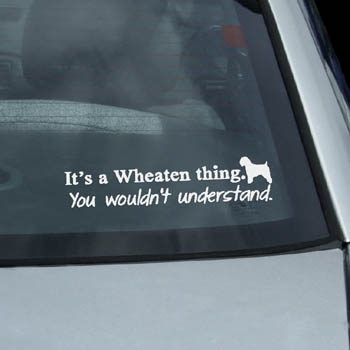 Funny Wheaten Terrier Car Decal