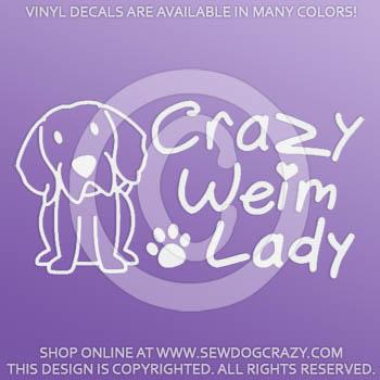 Crazy Weimaraner Lady Car Stickers