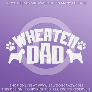 Wheaten Terrier Dad Car Decals