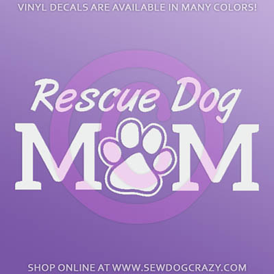 Rescue Dog Mom Car Sticker