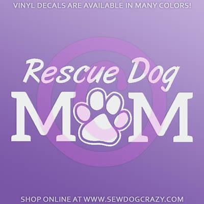 Rescue Dog Mom Car Sticker