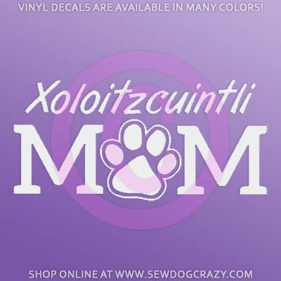 Xolo Mom Car Sticker