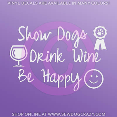 Show Dogs Drink Wine Car Window Sticker