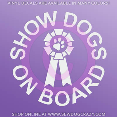 Show Dogs On Board Decals