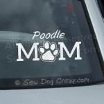 Poodle Mom Car Window Stickers