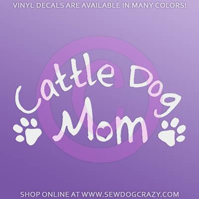 Cattle Dog Mom Decals