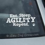 Eat Sleep Agility Car Window Sticker