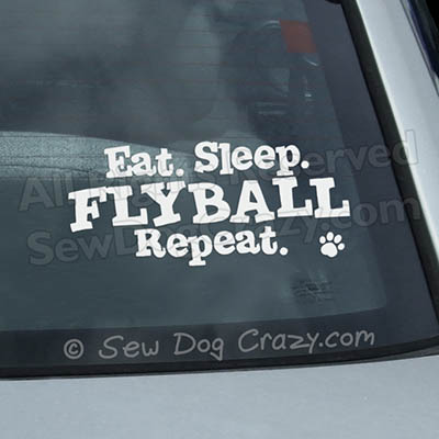 Eat Sleep Flyball Car Window Sticker