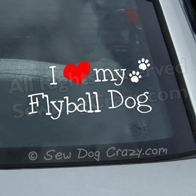 I Love My Flyball Dog car Window sticker